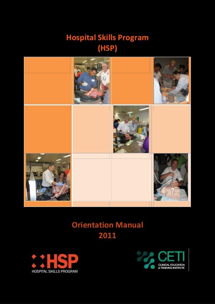 Hospital Skills Program         (HSP) Orientation Manual        2011
