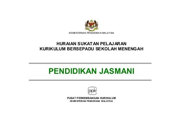 KEMENTERIAN PENDIDIKA N MALAYSIA HURAIAN SUKATAN PELAJARAN KURIKULUM BERSEPADU SEKOLAH MENENGAH PENDIDIKAN JASMANI PUSAT P...