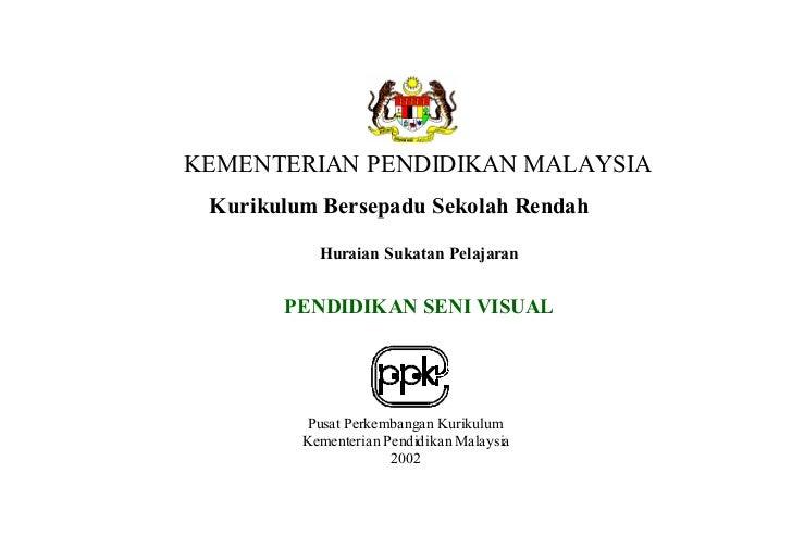 KEMENTERIAN PENDIDIKAN MALAYSIA  Kurikulum Bersepadu Sekolah Rendah             Huraian Sukatan Pelajaran          PENDIDI...