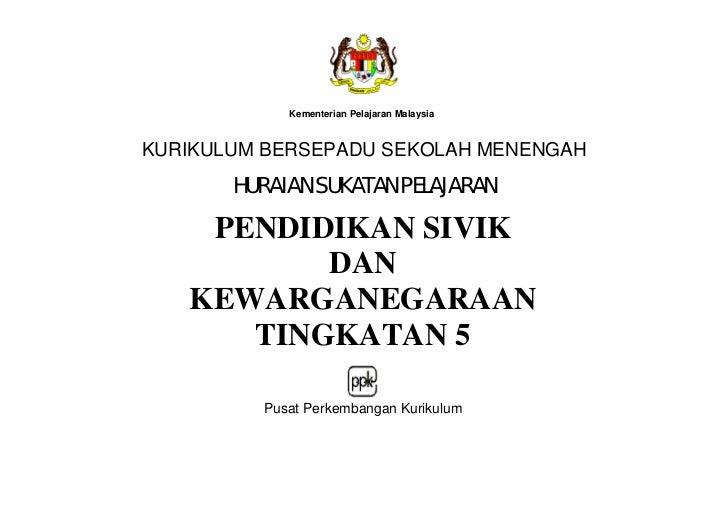 Kementerian Pelajaran MalaysiaKURIKULUM BERSEPADU SEKOLAH MENENGAH       HURAIAN SUKATAN PELAJARAN    PENDIDIKAN SIVIK    ...