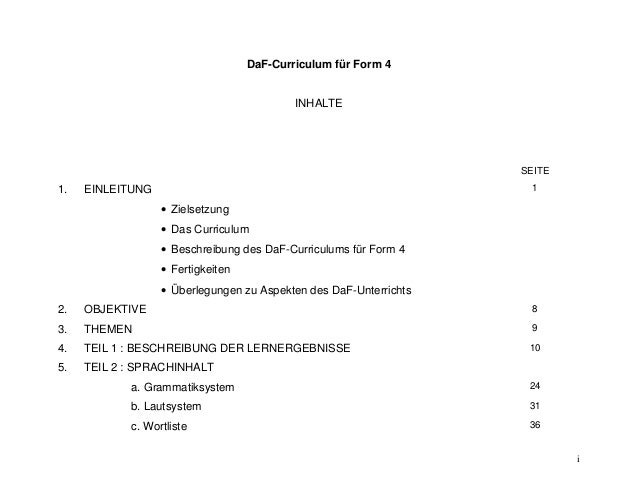 i  DaF-Curriculum für Form 4  INHALTE  SEITE  1. EINLEITUNG   Zielsetzung   Das Curriculum   Beschreibung des DaF-Curri...