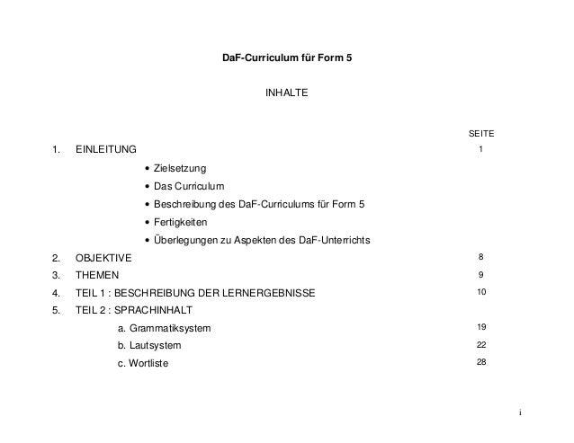 i  DaF-Curriculum für Form 5  INHALTE  SEITE  1. EINLEITUNG   Zielsetzung   Das Curriculum   Beschreibung des DaF-Curri...