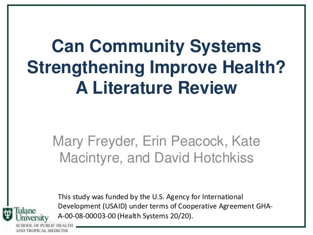 Can Community SystemsStrengthening Improve Health?     A Literature Review  Mary Freyder, Erin Peacock, Kate   Macintyre, ...