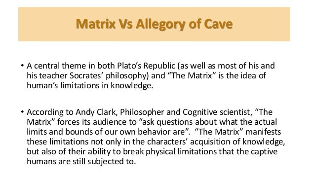 a comparison of the similarities between platos the allegory of the cave and the matrix The dangers of institutional thinking – lessons from 1984, the matrix, and the allegory of the cave.