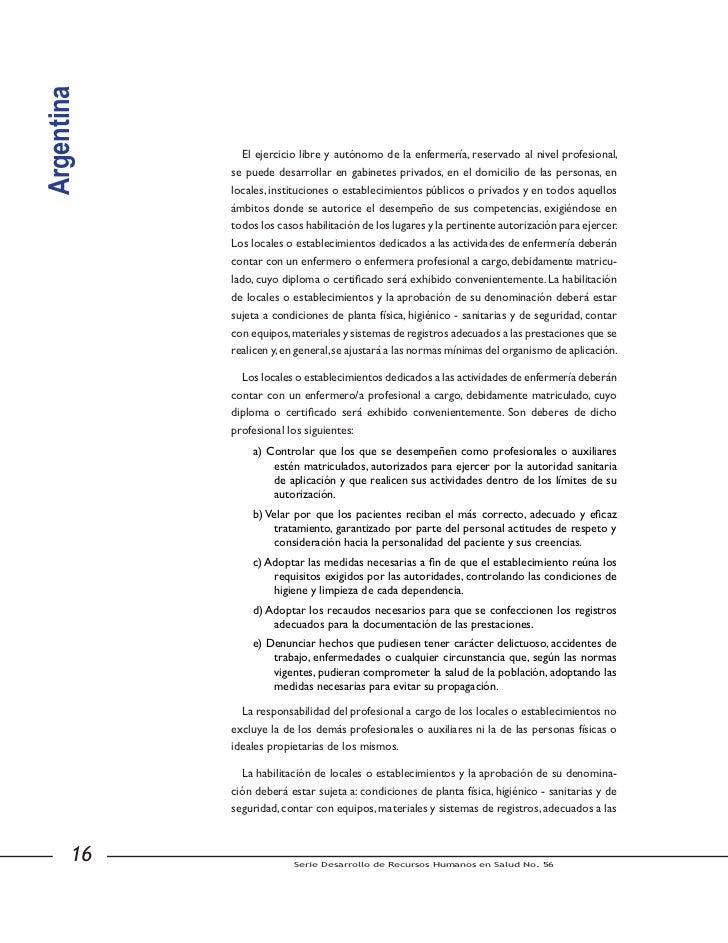 Argentina            14) Asesorar sobre aspectos de su competencia en el área de la asistencia,                docencia, a...