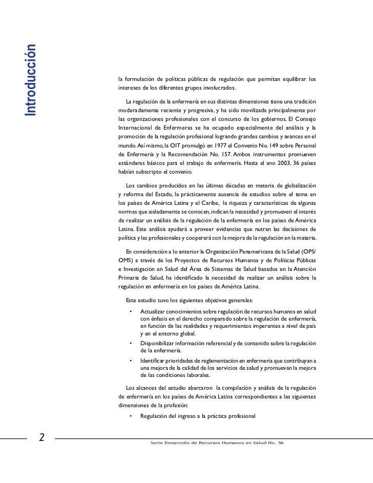 •    Regulación del ejercicio de la profesión    •    Regulación de la educación    •    Marcos éticos de la profesión    ...
