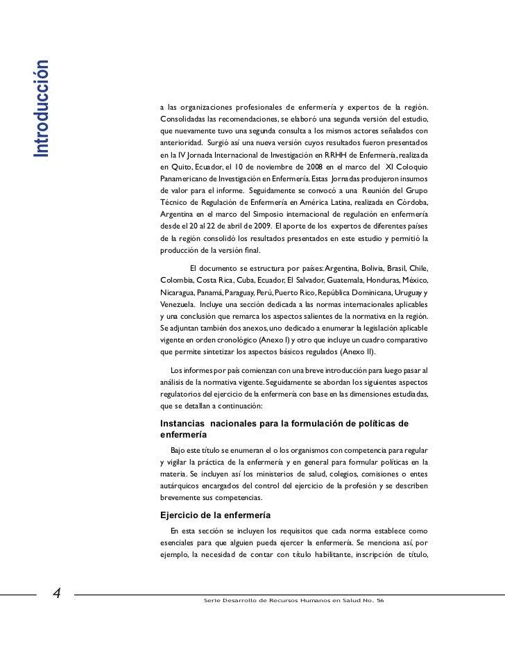 colegiación profesional, educación continua y exámenes de admisión, entre otros,según correspondiera a la legislación apli...