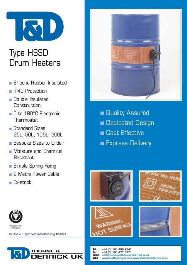 Type HSSD Drum Heaters n  Silicone Rubber Insulated  n  IP40 Protection  n n n n n  Double Insulated Construction  n  0 to...