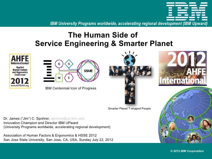 IBM University Programs worldwide, accelerating regional development (IBM Upward)                            The Human Sid...