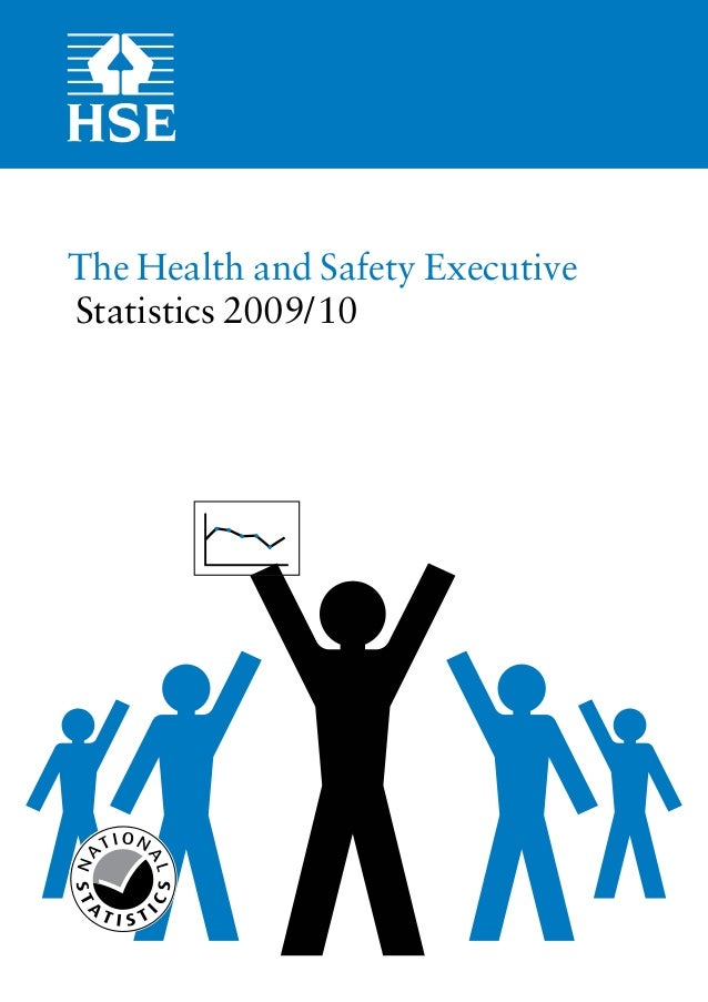 The Health and Safety Executive   Statistics 2009/10