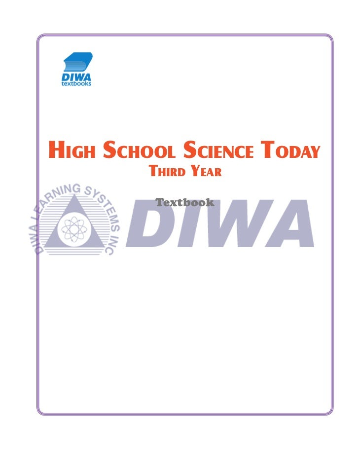 HIGH SCHOOL SCIENCE TODAY         THIRD YEAR         Textbook