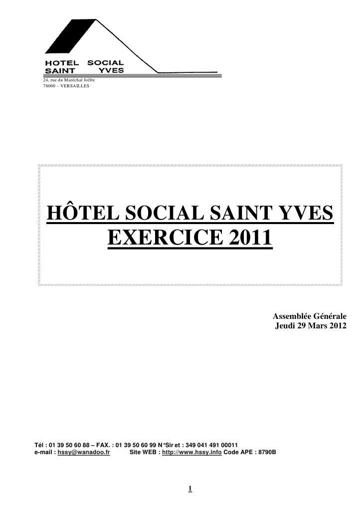 24, rue du Maréchal Joffre  78000 – VERSAILLES    HÔTEL SOCIAL SAINT YVES                               EXERCICE 2011     ...