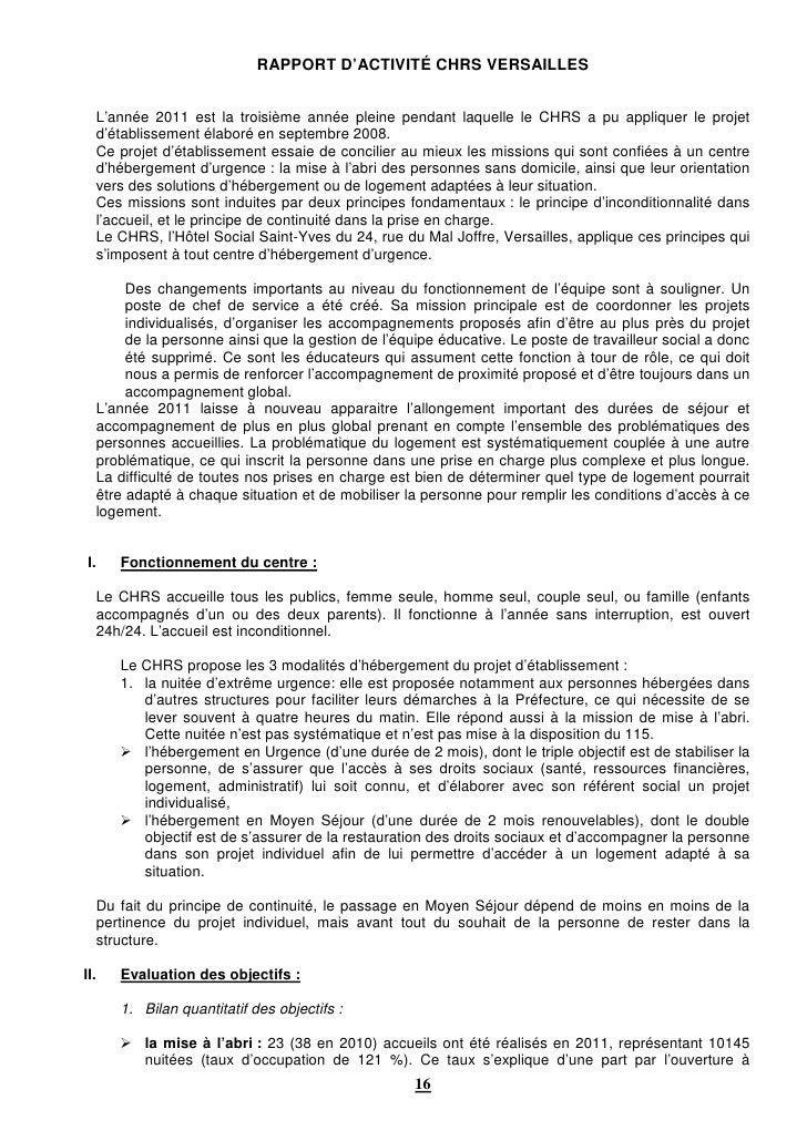 RAPPORT D'ACTIVITÉ CHRS VERSAILLES  L'année 2011 est la troisième année pleine pendant laquelle le CHRS a pu appliquer le ...