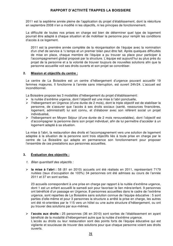 RAPPORT D'ACTIVITÉ TRAPPES LA BOISSIERE 2011 est la septième année pleine de l'application du projet d'établissement, dont...