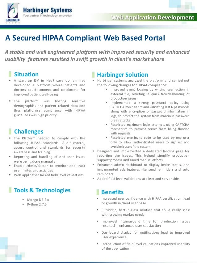 Calibri, 20, Bold  Web Application Development  A Secured HIPAA Compliant Web Based Portal  A stable and well engineered p...