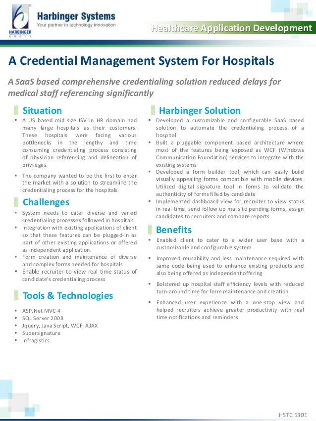 Calibri, 20, Bold  Healthcare Application Development  A Credential Management System For Hospitals  A SaaS based comprehe...