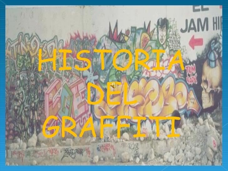 Hstoria del graffiti primera parte
