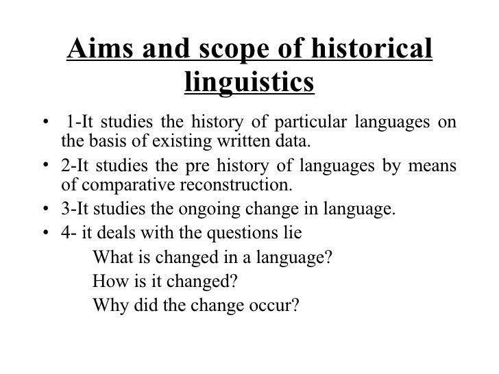 historical and comparative linguistics Linguistics 5314 & linguistics 4320  historical and comparative linguistics  instructor: jerold a edmondson phd, professor of linguistics, hammond hall 126.