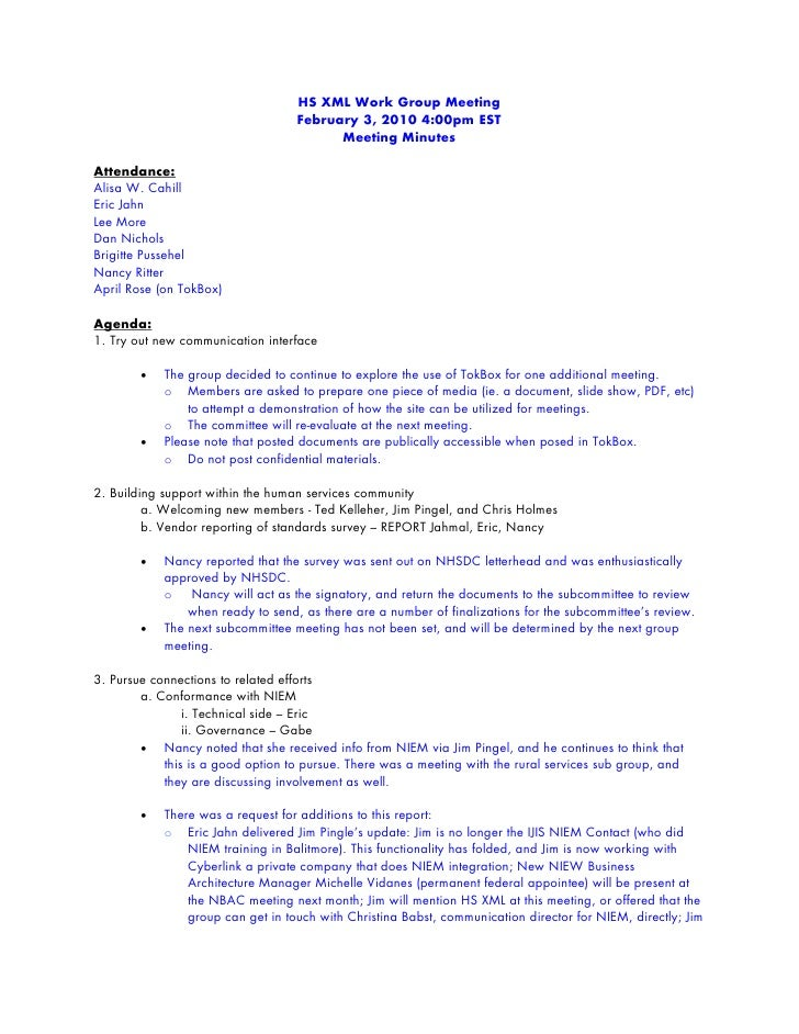 HS XML Work Group Meeting                                    February 3, 2010 4:00pm EST                                  ...