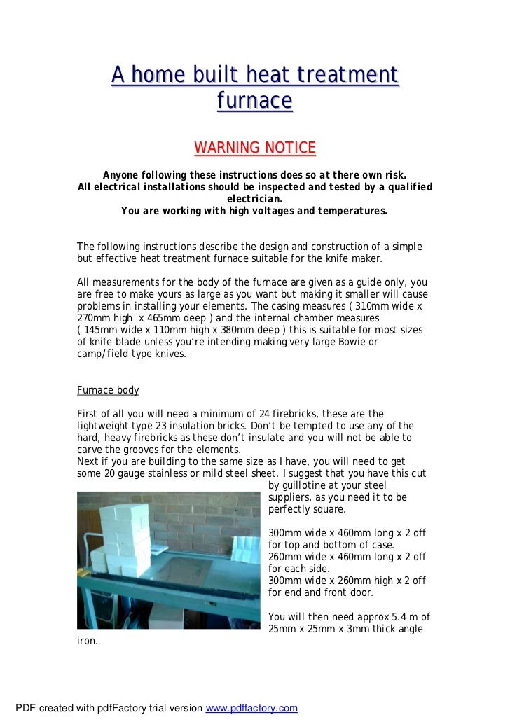A home built heat treatment                              furnace                                      WARNING NOTICE      ...