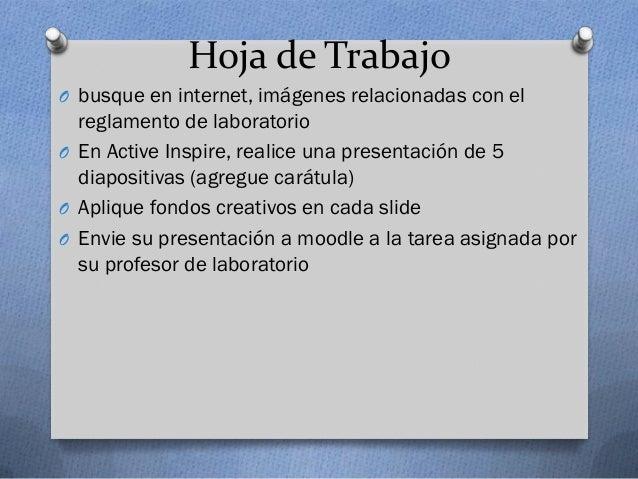 Hoja de TrabajoO busque en internet, imágenes relacionadas con el  reglamento de laboratorioO En Active Inspire, realice u...