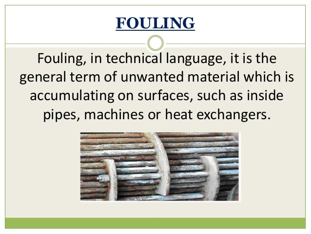 Fouling effects on boiler