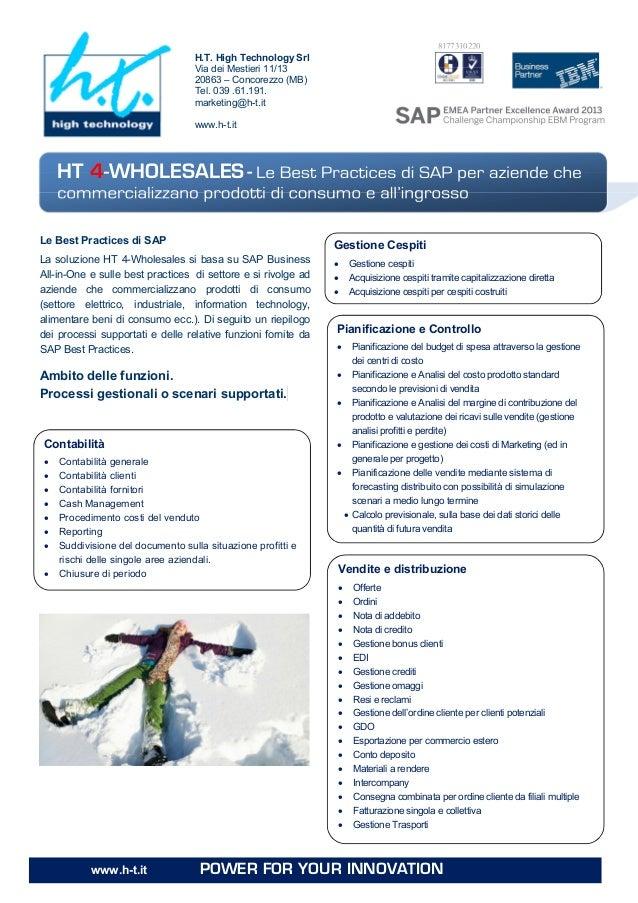 H.T. High Technology Srl Via dei Mestieri 11/13 20863 – Concorezzo (MB) Tel. 039 .61.191. marketing@h-t.it www.h-t.it 8177...
