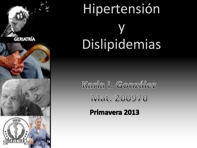 Hipertensión y Dislipidemias