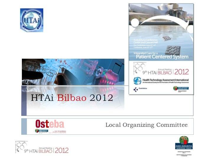HTAi  Bilbao  2012 Local Organizing Committee