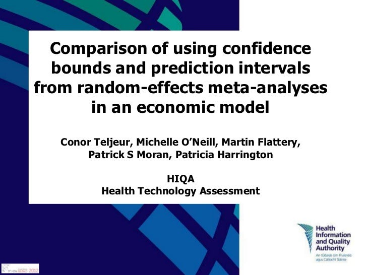 Comparison of using confidence  bounds and prediction intervalsfrom random-effects meta-analyses       in an economic mode...
