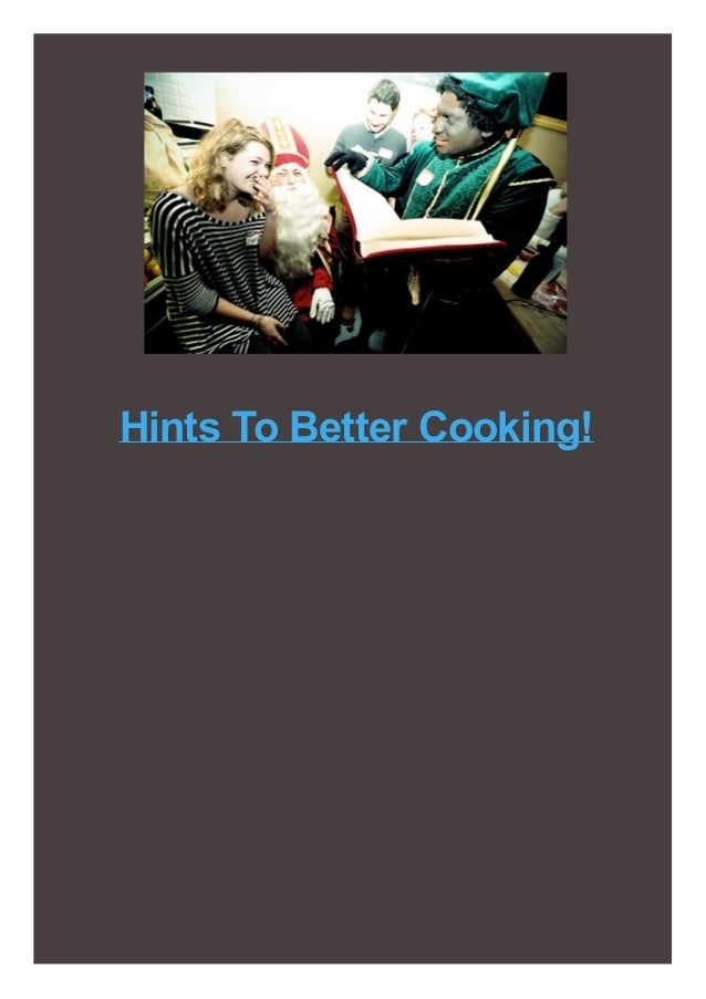 Hints To Better Cooking!