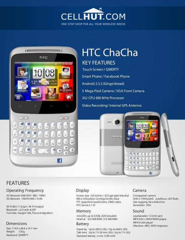 HTC ChaCha                                                KEY FEATURES                                                Touc...