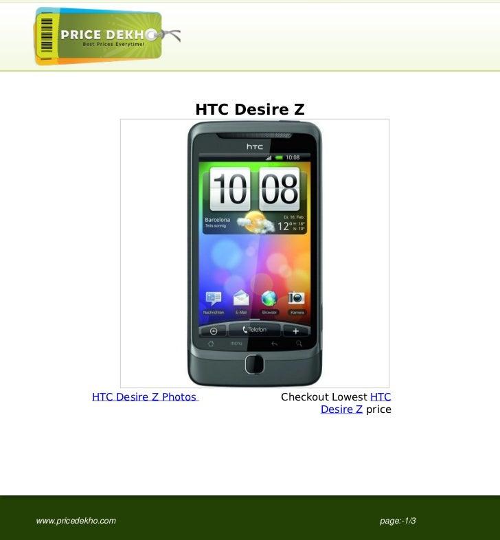 HTC Desire Z            HTC Desire Z Photos        Checkout Lowest HTC                                             Desire ...