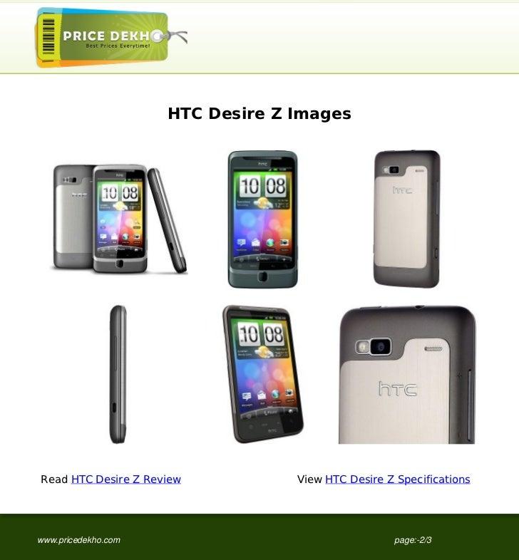 HTC Desire Z ImagesRead HTC Desire Z Review          View HTC Desire Z Specificationswww.pricedekho.com                   ...