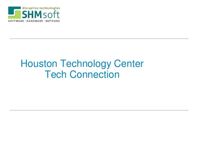 Houston Technology Center    Tech Connection