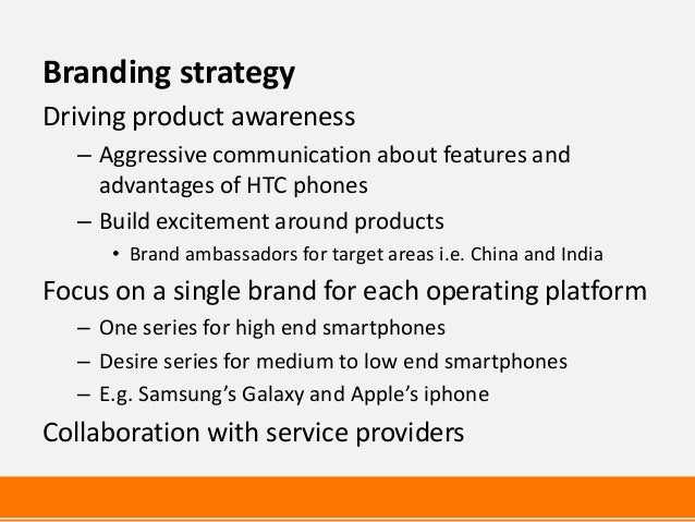 htc positioning strategies Position : var/si channel they will work closely with the head of sales and the channel marketing team to develop and execute on strategies to ensure htc.