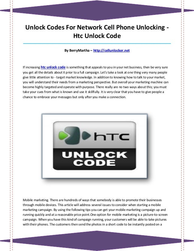 Unlock Codes For Network Cell Phone Unlocking -                Htc Unlock Code____________________________________________...