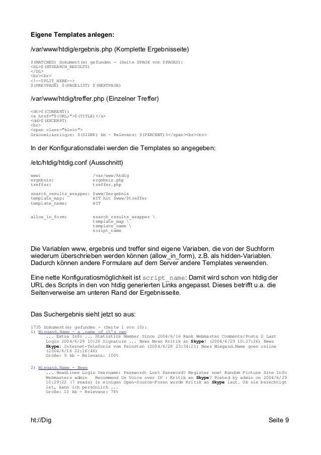 Eigene Templates anlegen:  /var/www/htdig/ergebnis.php (Komplette Ergebnisseite)  $(MATCHES) Dokument(e) gefunden - (Seite...