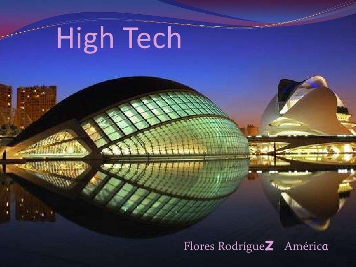 High tech for High tech arquitectura