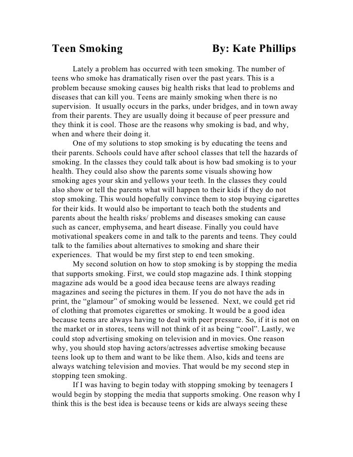 Problem Solution Teen Smoking Essay. Teen Smoking By: Kate Phillips Lately  ...