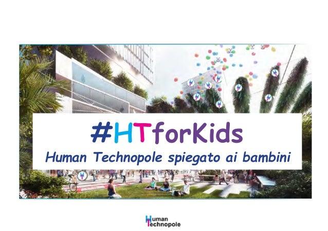 #HTforKids Human Technopole spiegato ai bambini