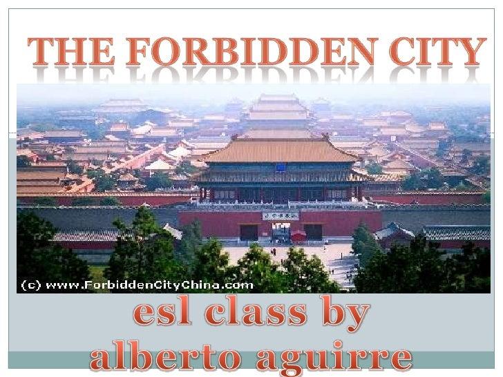 The forbidden city<br />esl class by albertoaguirre<br />
