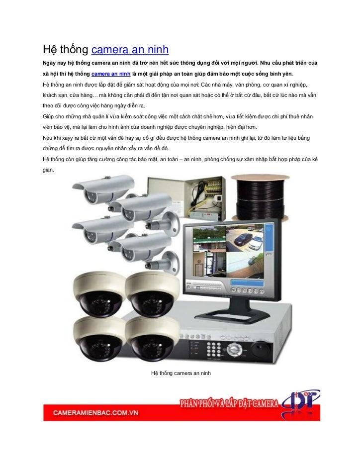 Hệ thống camera an ninhNgày nay hệ thống camera an ninh đã trở nên hết sức thông dụng đối với mọi người. Nhu cầu phát triể...