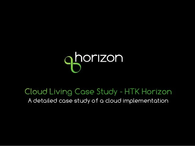 A detailed case study of a cloud implementation