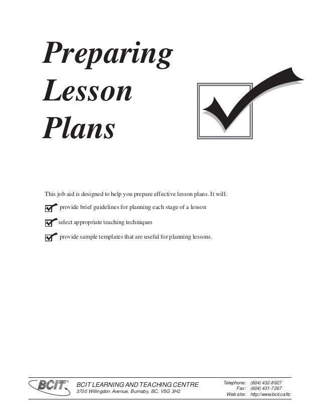 PreparingLessonPlansThis job aid is designed to help you prepare effective lesson plans. It will:      provide brief guide...