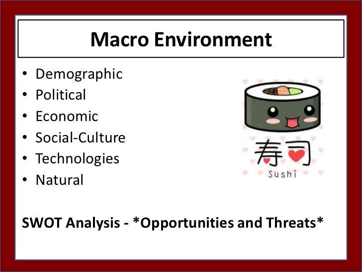 competitor analysis with reference to macro factors marketing essay Analytical tools for strategic and competitive analysis 0  it can analyze many factors in firm's macro environment it is useful to describe or investigate the .