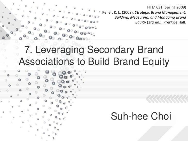 HTM 631 (Spring 2009)                   Keller, K. L. (2008). Strategic Brand Management:                           Buildi...