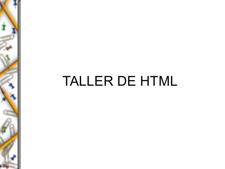 TALLER DE HTML
