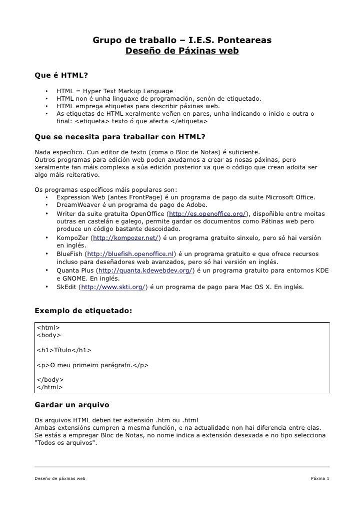 Grupo de traballo – I.E.S. Ponteareas                               Deseño de Páxinas web  Que é HTML?      •    HTML = Hy...