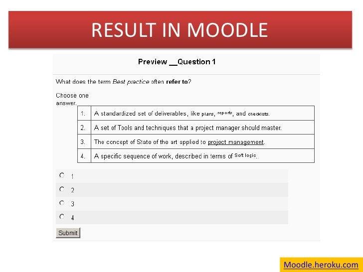 RESULT IN MOODLE<br />Moodle.heroku.com<br />
